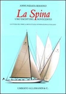 Premioquesti.it La Spina, uno yacht del Novecento italiano Image
