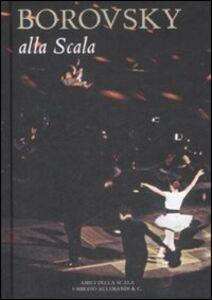 Foto Cover di Borowsky alla Scala, Libro di Vittoria Crespi Morbio, edito da Allemandi