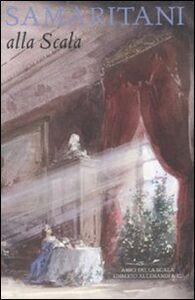 Foto Cover di Samaritani alla Scala, Libro di  edito da Allemandi