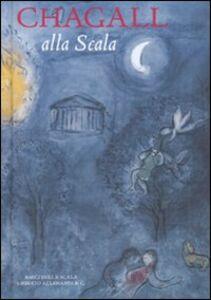 Foto Cover di Chagall alla Scala, Libro di  edito da Allemandi