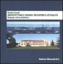 Camfeed.it Giorgio Casati. Architettura e design: recupero e attualità. Dialoghi sull'architettura Image