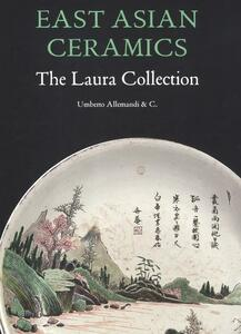 East Asian ceramics. The Laura collection