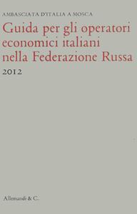 Guida per gli operatori economici italiani nella Federazione russa