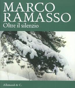 Marco Ramasso. Oltre il silenzio