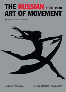 Writersfactory.it The russian art of movement (1920-1930). Ediz. a colori Image