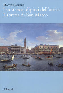 Grandtoureventi.it I misteriosi dipinti dell'antica libreria di San Marco Image