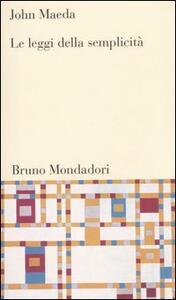 Le leggi della semplicità - John Maeda - copertina