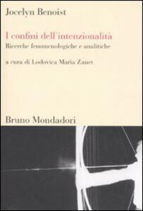 I confini dell'intenzionalità. Ricerche fenomenologiche e analitiche