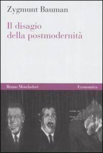 Libro Il disagio della postmodernità Zygmunt Bauman