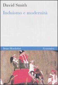 Foto Cover di Induismo e modernità, Libro di David Smith, edito da Mondadori Bruno