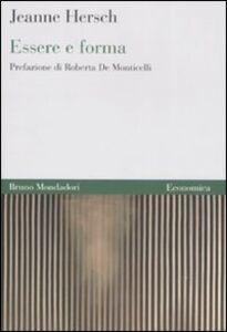 Libro Essere e forma Jeanne Hersch