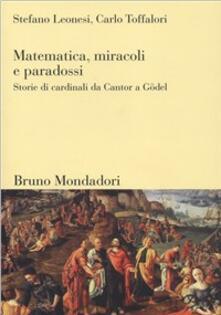 Rallydeicolliscaligeri.it Matematica, miracoli e paradossi. Storie di cardinali da Cantor a Gödel Image