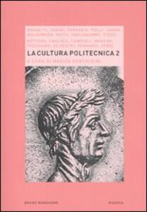 La cultura politecnica. Vol. 2