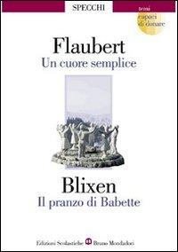 Un Un cuore semplice-Il pranzo di Babette - Flaubert Gustave Blixen Karen - wuz.it
