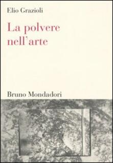 Librisulladiversita.it La polvere nell'arte. Da Leonardo a Bacon Image