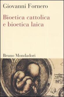Osteriacasadimare.it Bioetica cattolica e bioetica laica Image
