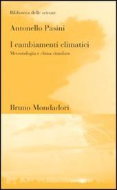 I cambiamenti climatici. Meteorologia e clima simulato