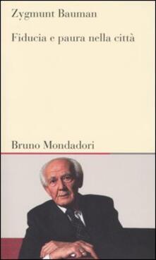 Fiducia e paura nella città - Zygmunt Bauman - copertina