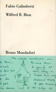 Libro Wilfred R. Bion Fabio Galimberti