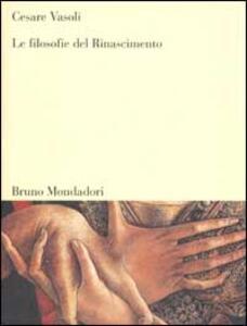 Le filosofie del Rinascimento