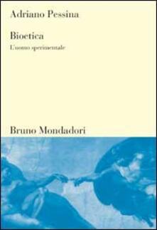 Grandtoureventi.it Bioetica. L'uomo sperimentale Image