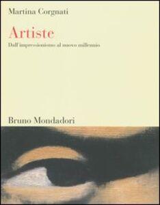 Foto Cover di Artiste. Dall'impressionismo al nuovo millennio, Libro di Martina Corgnati, edito da Mondadori Bruno