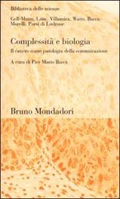 Complessità e biologia. Il cancro come patologia della comunicazione