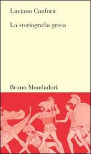 Libro La storiografia greca Luciano Canfora