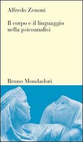 Il corpo e il linguaggio nella psicoanalisi