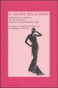 Il valore della moda. Industria e servizi in un settore guidato dall'innovazione