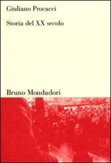 Storia del XX secolo - Giuliano Procacci - copertina