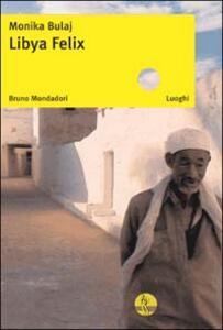 Libya Felix - Monika Bulaj - copertina