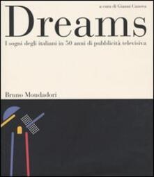 Dreams. I sogni degli italiani in 50 anni di pubblicità televisiva - copertina