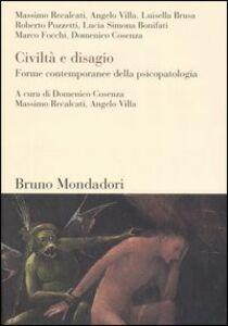 Libro Civiltà e disagio. Forme contemporanee della psicopatologia