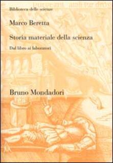 Filippodegasperi.it Storia materiale della scienza. Dal libro ai laboratori Image