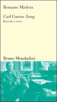 Carl Gustav Jung. Biografia e teoria - Màdera Romano - wuz.it