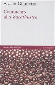 Libro Commento allo Zarathustra Sossio Giametta