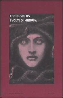 Locus solus. Vol. 4: I volti di Medusa..pdf