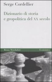 Dizionario di storia e geopolitica del XX secolo