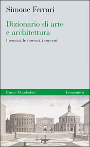 Libro Dizionario di arte e architettura Simone Ferrari