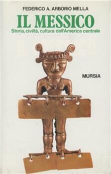 Fondazionesergioperlamusica.it Il Messico. Storia, civiltà, cultura dell'America centrale Image