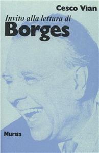 Libro Invito alla lettura di Jorge Luis Borges Cesco Vian