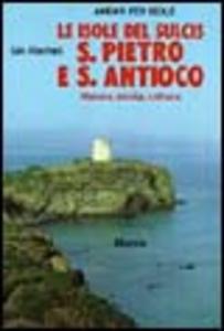 Libro Le isole del Sulcis: S. Pietro e S. Antioco Gin Racheli