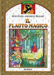 Il flauto magico. Con MP3 scaricabile online
