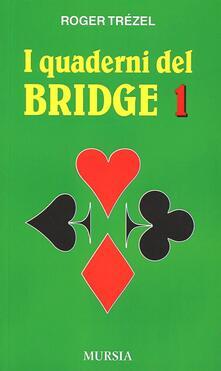 I quaderni del bridge. Vol. 1.pdf
