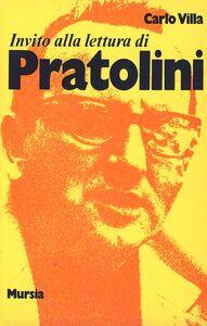 Libro Invito alla lettura di Vasco Pratolini Carlo Villa
