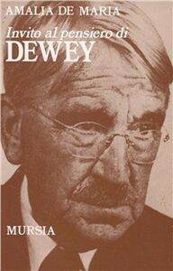 Libro Invito al pensiero di John Dewey Amalia De Maria