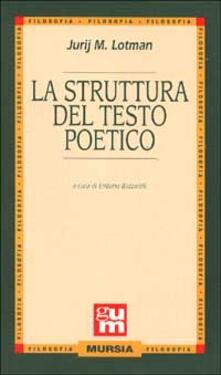 La struttura del testo poetico - Jurij M. Lotman - copertina