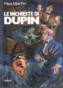 Foto Cover di Le inchieste di Dupin, Libro di Edgar A. Poe, edito da Ugo Mursia Editore