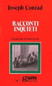 Libro Racconti inquieti Joseph Conrad